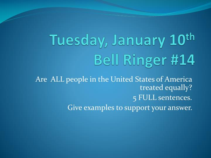 tuesday january 10 th bell ringer 14 n.