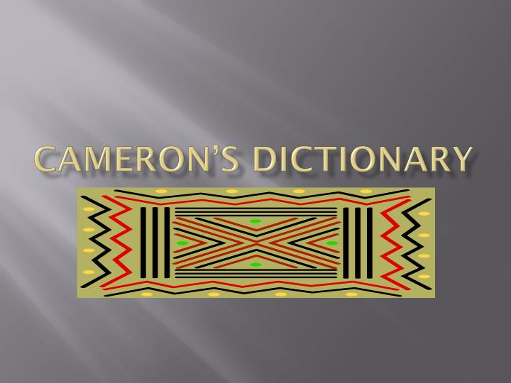 cameron s dictionary n.