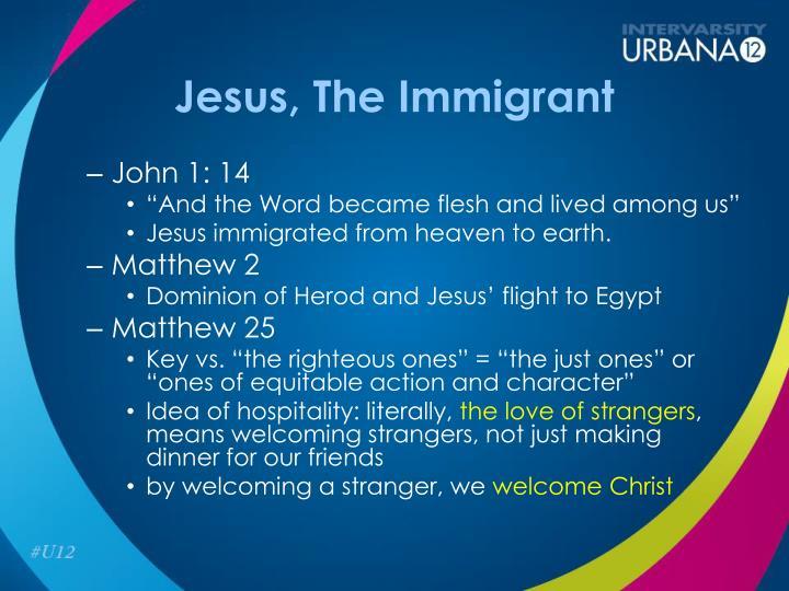 Jesus, The Immigrant