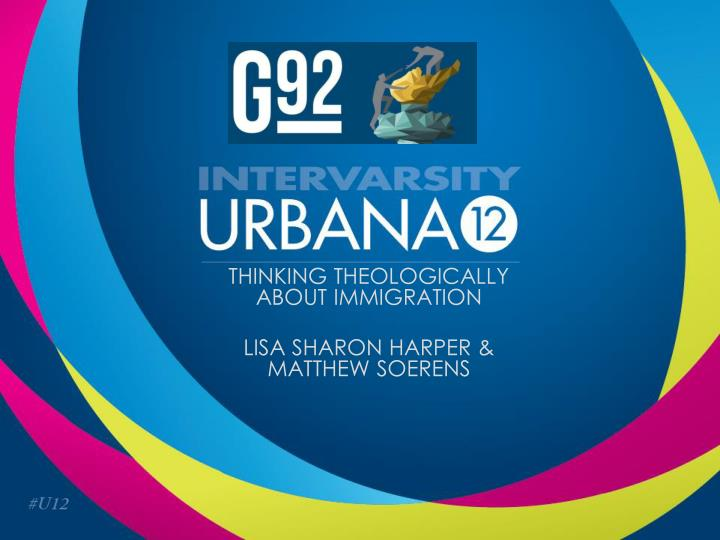 Thinking theologically about immigration lisa sharon harper matthew soerens