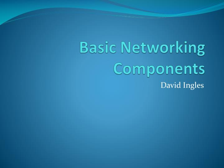 basic networking components n.