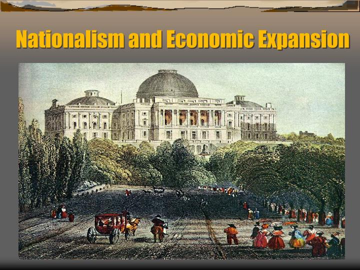 nationalism and economic expansion n.