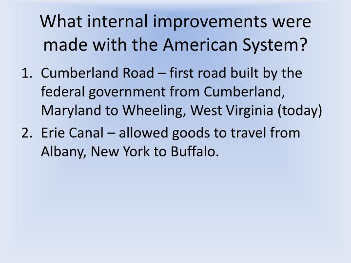 What internal improvements were made with the American System?