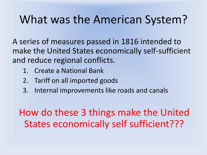 What was the American System?