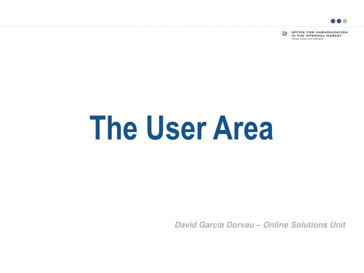 The User Area