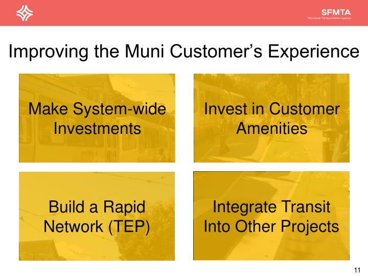 Improving the Muni Customer's Experience