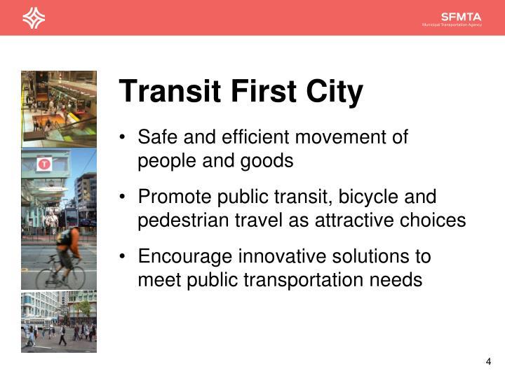 Transit First City