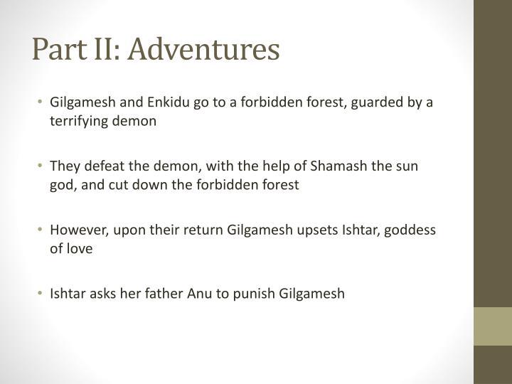Part II: Adventures