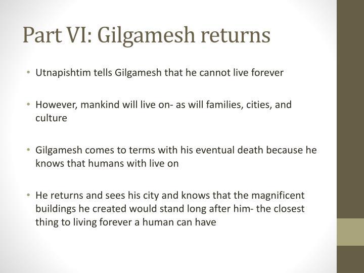 Part VI: Gilgamesh returns