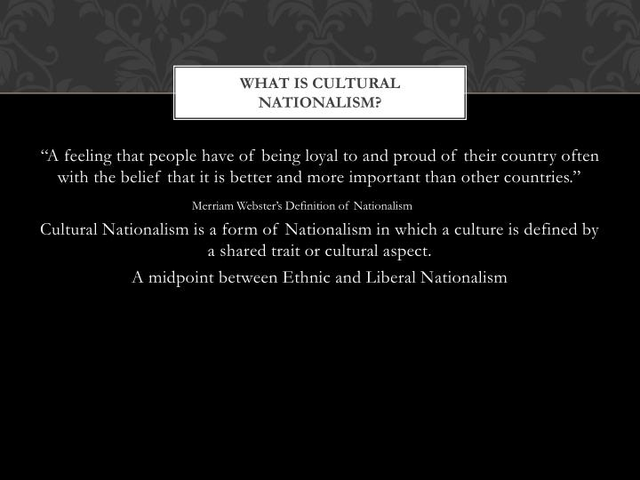 What is cultural nationalism