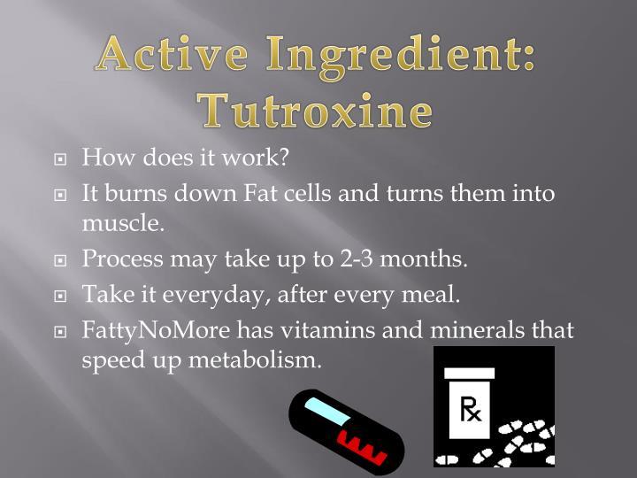 Active Ingredient: Tutroxine
