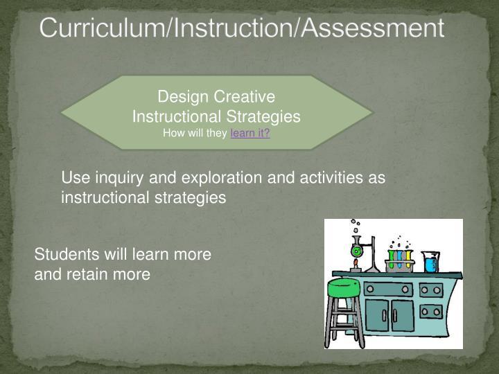 Curriculum instruction assessment1