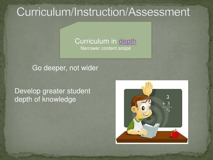 Curriculum instruction assessment2
