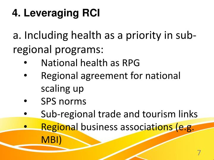 a. Including health as a priority in sub-regional programs: