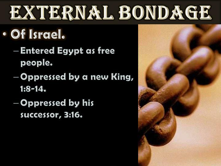 External Bondage