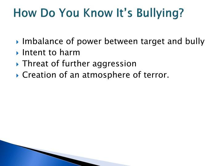 How Do You Know It's Bullying?