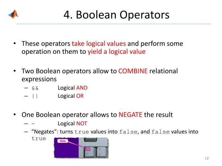 4. Boolean Operators