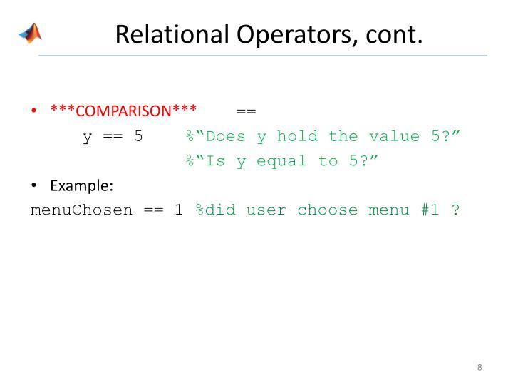 Relational Operators, cont.