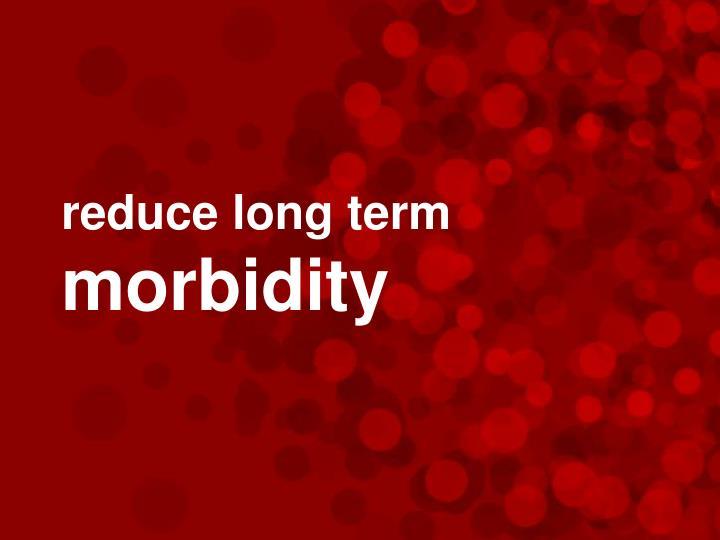 reduce long term