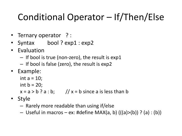 Conditional Operator – If/Then/Else