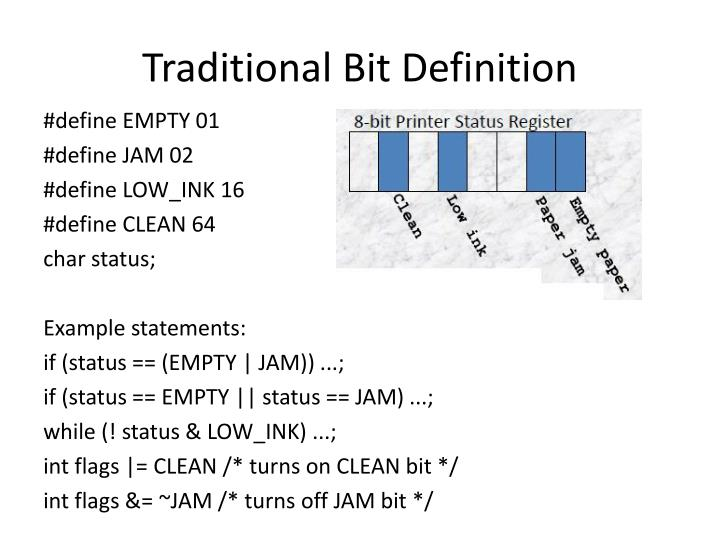 Traditional Bit Definition