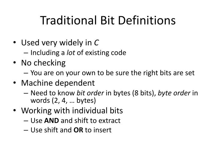 Traditional Bit Definitions