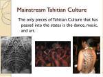mainstream tahitian culture