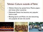tahitian culture outside of tahiti