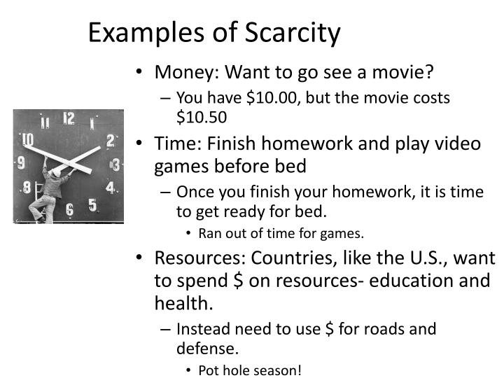 Examples of scarcity