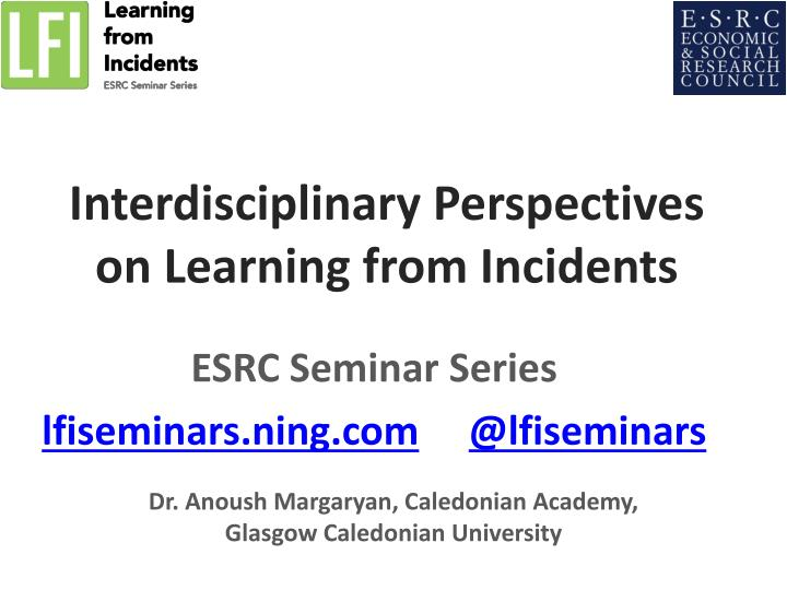 interdisciplinary perspectives on learning from incidents n.