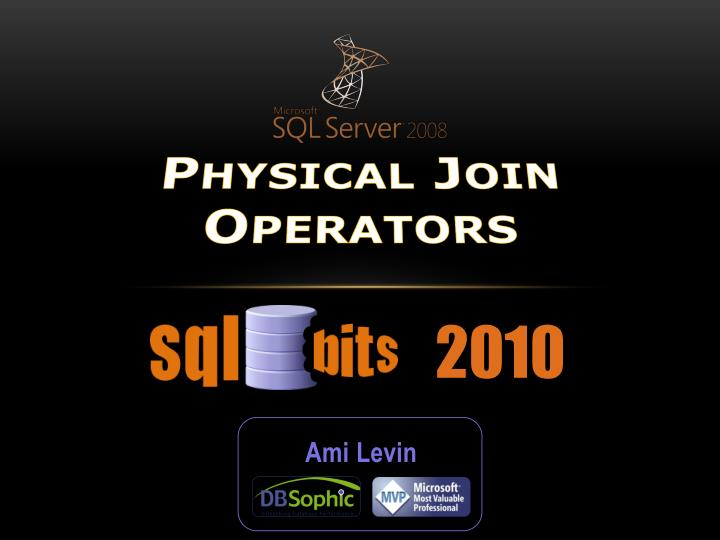 Physical join operators