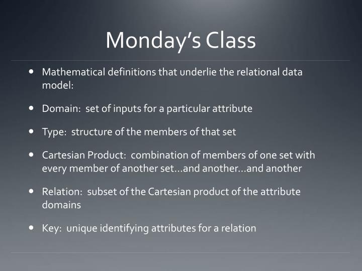 Monday s class