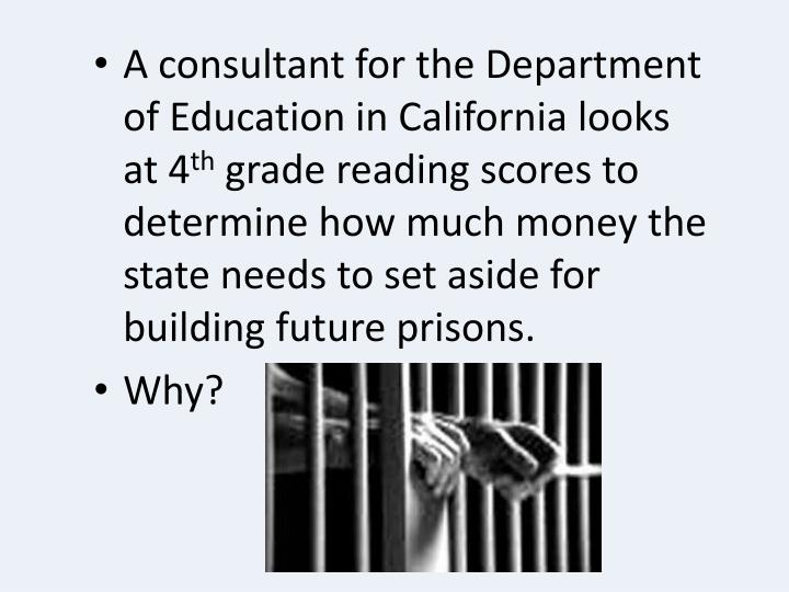 A consultant for the Department of Education in California looks at 4