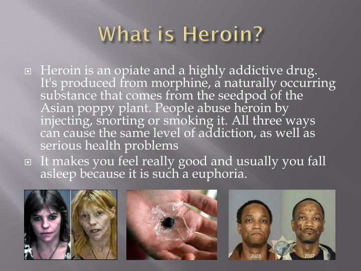 What is heroin