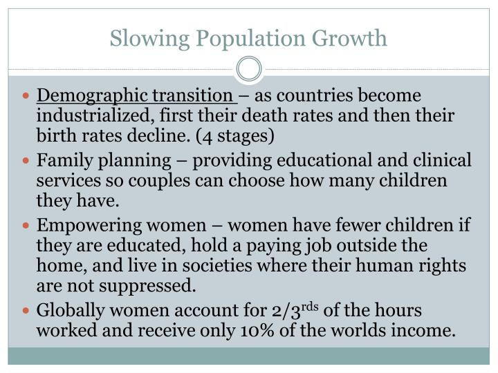 Slowing Population Growth