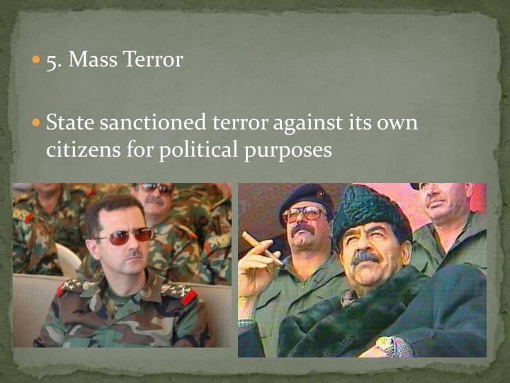 5. Mass Terror