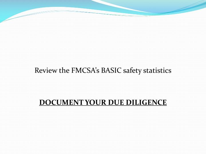 Review the FMCSA's BASIC safety statistics