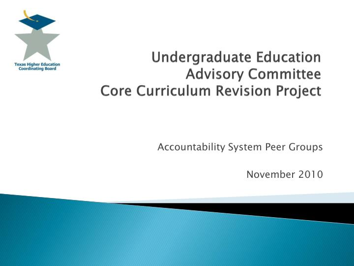 Undergraduate education advisory committee core curriculum revision project