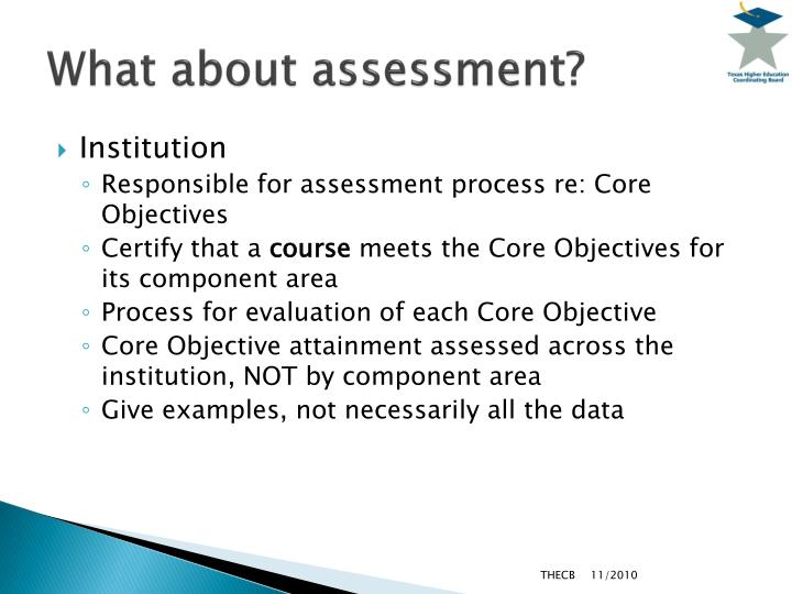 What about assessment?