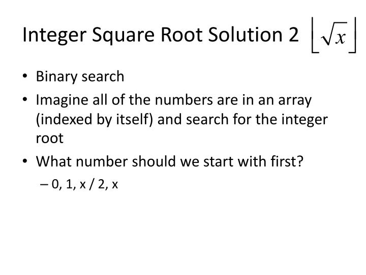 Integer Square Root Solution 2