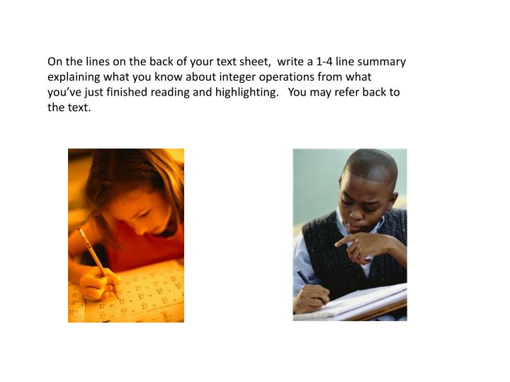 On the lines on the back of your text sheet,  write a 1-4 line summary explaining what you know about integer operations from what you've just finished reading and highlighting.   You may refer back to the text.