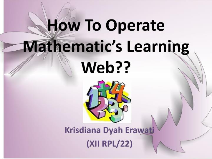 how to operate mathematic s learning web n.