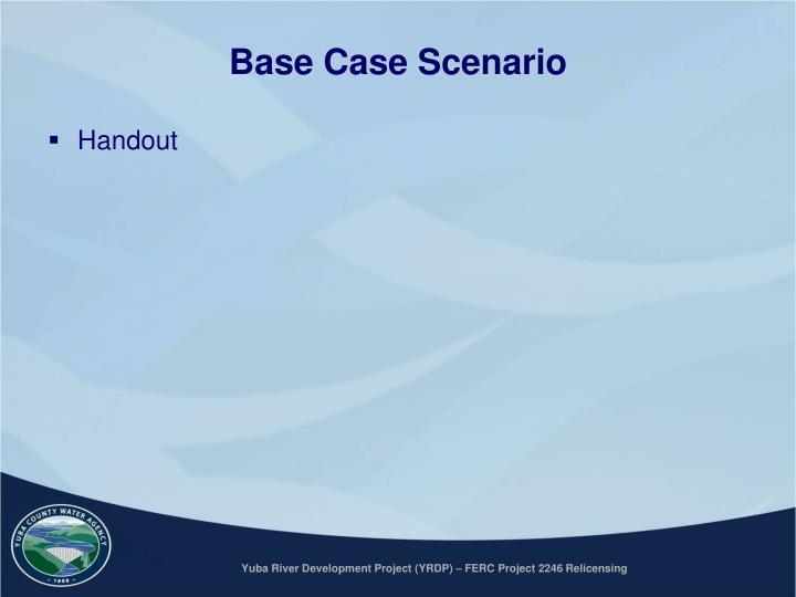 Base Case Scenario