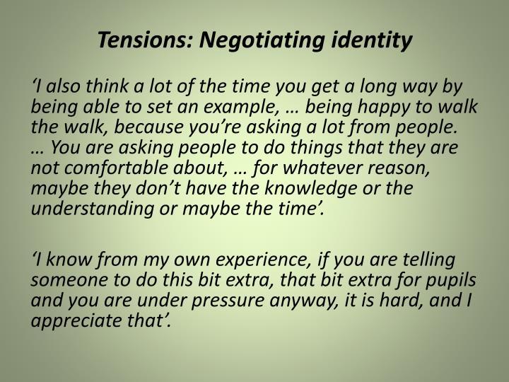 Tensions: Negotiating identity
