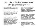 using hiv to think of a wider health and governance agenda