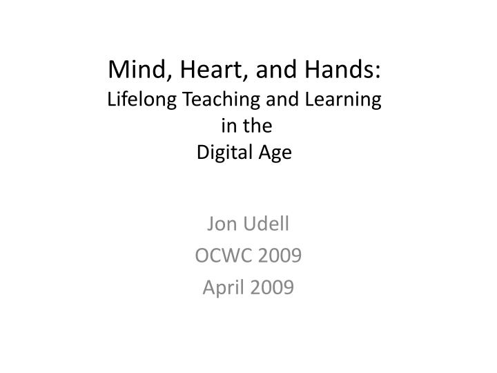 mind heart and hands lifelong teaching and learning in the digital age n.