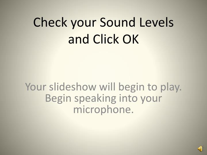 Check your Sound Levels