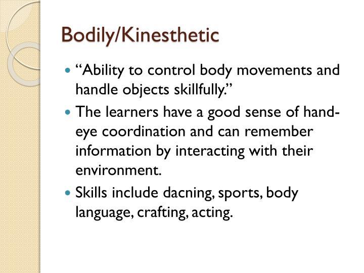 Bodily/Kinesthetic