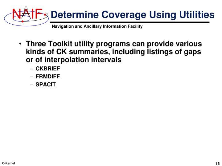 Determine Coverage Using Utilities