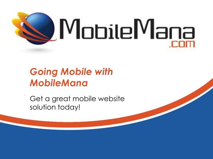going mobile with mobilemana n.